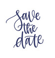 save the date phrase slogan or message vector image vector image