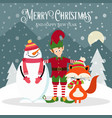 elf snowman and fox beautiful christmas card vector image vector image