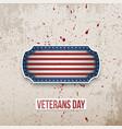 veterans day label on grunge background vector image