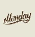 monday hand lettering vector image