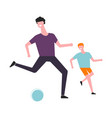 father and son play football or soccer ball vector image vector image