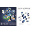 isometric home appliances concept vector image