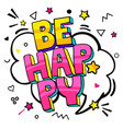 be happy in pop art style vector image