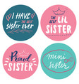 sister calligraphic lettering signs set child vector image
