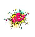hey greeting pop art comic book text speech bubble vector image vector image
