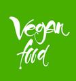 vegan lettering template vector image vector image