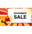 Megaphone with NOVEMBER SALE announcement Flat vector image vector image