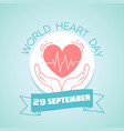 29 september world heart day vector image vector image