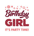 birthday girl invitation greeting card vector image