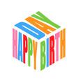 happy birthday color simple text slogan t shirt vector image vector image