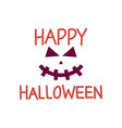 happy halloween word quote halloween quote design vector image