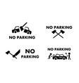 no parking sign and symbol with axe concept vector image