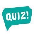 quiz speech bubble icon hand lettering vector image