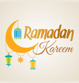 ramadan kareem crescent moon and lantern lamps vector image vector image