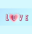 word love with 3d effect letters heart paper cut vector image vector image