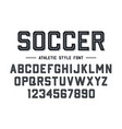 athletic style font football soccer style font vector image vector image