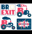 brexit - uk exit from european union eu a set of vector image vector image
