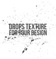 Ink Drops Texture Splatter Background vector image vector image