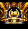 top 25 best podium award sign golden object vector image