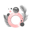 fluffy feathers abstract circle frame background vector image