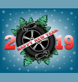 happy new year 2019 and wheel auto vector image