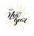 happy new year vintage concept of holidays card vector image