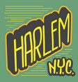 harlem new york usa label sign logo hand dra vector image vector image