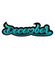 inscription december vector image vector image