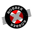 robber rubber stamp vector image