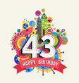 Happy birthday 43 year greeting card poster color vector image vector image