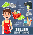 seller profession or work grocery shopping poster vector image vector image