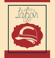 happy labor day with helmet vector image vector image