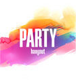 party hangout colorful splash background im vector image vector image