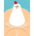 Santa Claus naked Old fat Santa Christmas vector image