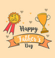 card for dad happy father day vector image vector image
