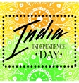 Happy India Independence Day postcard lettering vector image