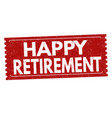 happy retirement label or sticker vector image vector image