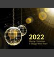 new years 2022 christmas balls on luminous vector image vector image