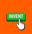 hand mouse cursor clicks the invent button vector image vector image