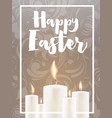 happy easter card with candles and floral ornament vector image vector image