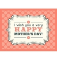 Happy Mothers day Typography letter font type vector image vector image