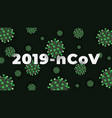 pandemic corona virus covid-19coronavirus disease vector image vector image