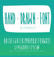 handwritten font in hand drawn style vector image vector image