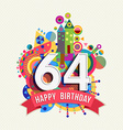 Happy birthday 64 year greeting card poster color vector image vector image