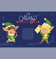 merry christmas greeting postcard from elves vector image vector image