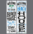 welcome to our beach house sign vector image vector image