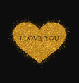 gold glitter heart on black background vector image