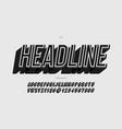 headline alphabet slanted style vector image vector image