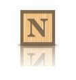 letter N wooden alphabet block vector image vector image