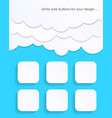 white blank web buttons vector image vector image